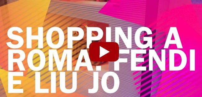 Video Purseandco Shopping a Roma Fendi Liujo